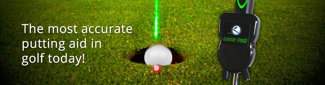 Laser Putt: The most accurate putting aid in golf today